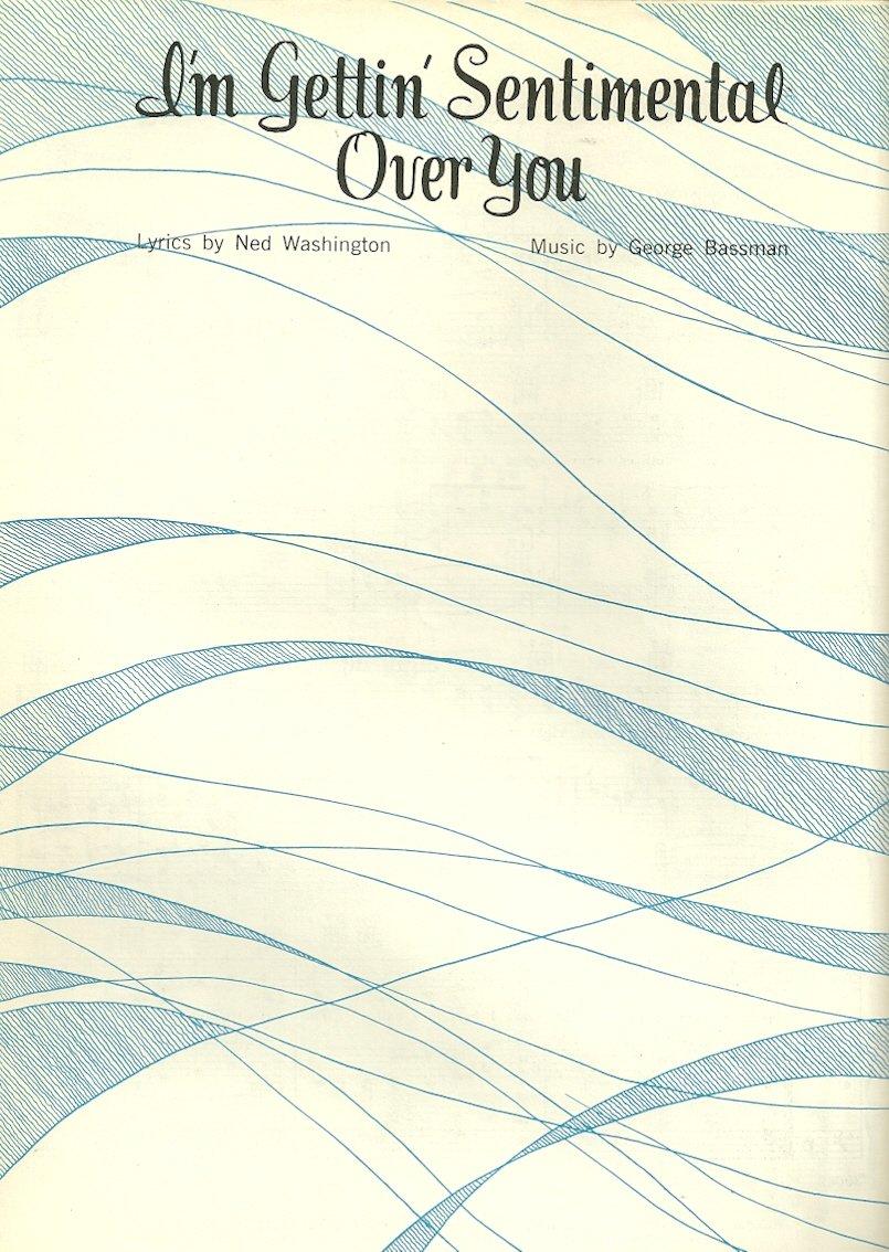 I'M GETTIN' SENTIMENTAL OVER YOU Original Sheet Music 1932 Renewed 1960