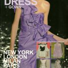 IN TREND DRESS + GOWN MAGAZINE New York LONDON Milan PARIS Spring/Summer 2010