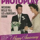 PHOTOPLAY MAGAZINE November 1962 Liz & Burton JFK & JACKIE Vince Edwards
