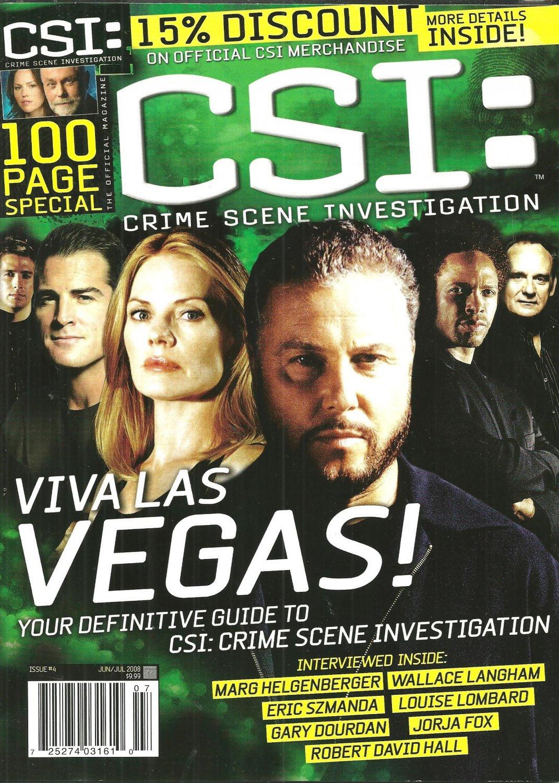 CSI: CRIME SCENE INVESTIGATION MAGAZINE Issue #4 June/July 2008 100 PAGE SPECIAL
