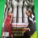 PASSION MAGAZINE Premiere Issue 2007 BLOOD DIAMOND Brazil Fashion NEW COPY!