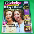CELEBRITY FOCUS May 23, 2000 HILLARY & CHELSEA CLINTON Mothers & Daughters
