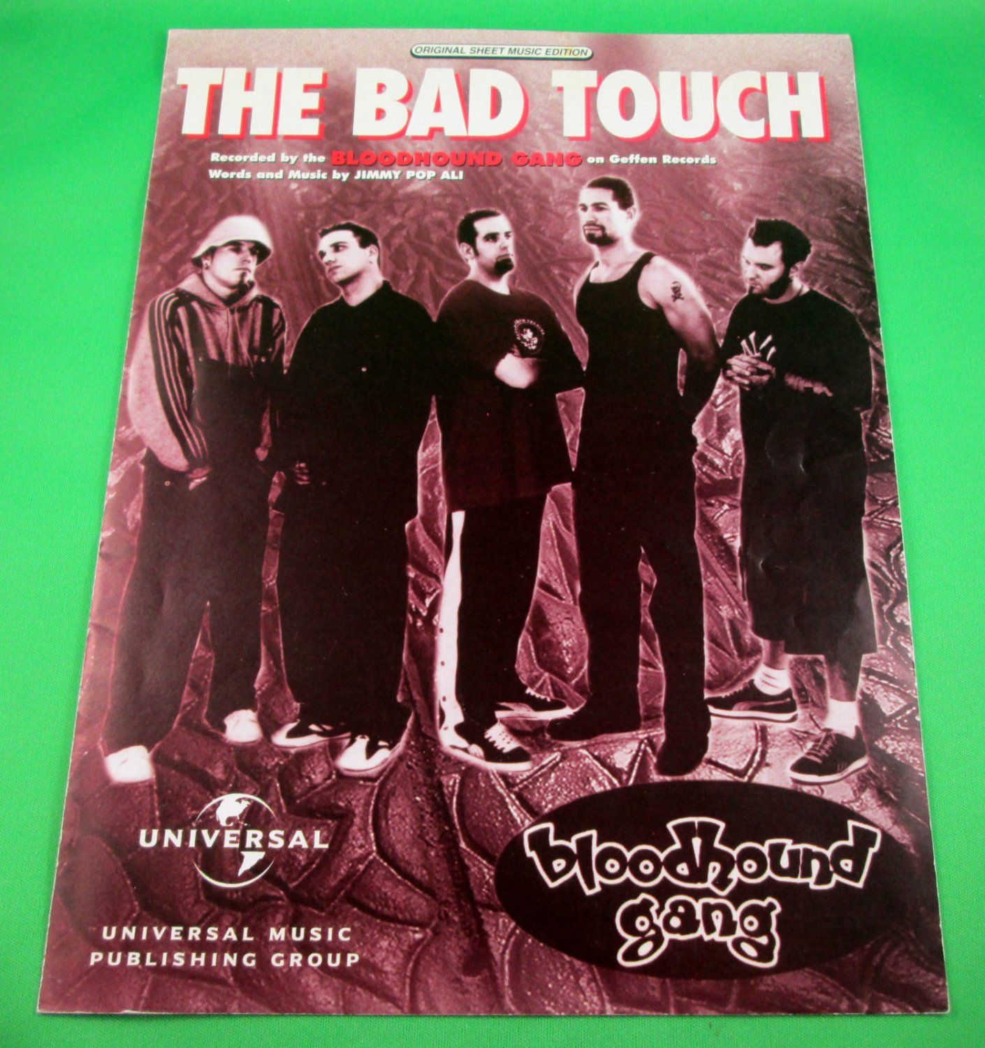 THE BAD TOUCH Original Sheet Music Edition BLOODHOUND GANG © 1999