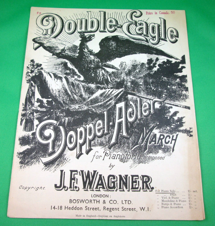 DOUBLE-EAGLE DOPPEL-ADLER MARCH Original Pianoforte Sheet Music © 1928