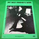 MY BEST FRIEND'S WIFE Original Sheet Music PAUL ANKA © 1977 Cover Photo