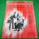 THE KINGSTON TRIO Piano/Vocal Song Book © 1959 - 11 Songs