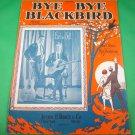 BYE BYE BLACKBIRD Piano/Vocal/Guitar/Ukulele Sheet Music EARL & BELL © 1926