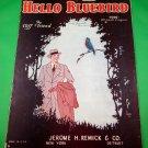 HELLO BLUEBIRD Vintage Piano/Vocal/Guitar/Ukulele Sheet Music © 1926