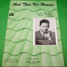 AND THEN IT'S HEAVEN Piano/Vocal Sheet Music BENNY LOUIS & HIS ORCHESTRA © 1946