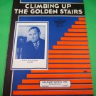 CLIMBING UP THE GOLDEN STAIRS Vintage Sheet Music HAPPY JACK TURNER © 1935