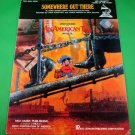 SOMEWHERE OUT THERE Piano/Vocal/Guitar Sheet Music AN AMERICAN TAIL © 1986