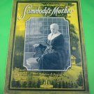 SOMEBODY'S MOTHER Vintage Piano/Vocal Sheet Music © 1921