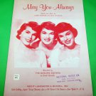 MAY YOU ALWAYS Original Sheet Music THE McGUIRE SISTERS © 1958