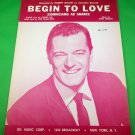 BEGIN TO LOVE (COMINCIAMO AD AMARCI) Original Sheet Music ROBERT GOULET © 1965