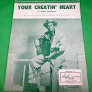 YOUR CHEATIN' HEART Vintage Piano/Vocal/Guitar Sheet Music HANK WILLIAMS © 1952