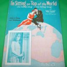 I'M SITTING ON TOP OF THE WORLD Vintage Piano/VocalGuitar Sheet Music © 1925