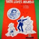 PAPA LOVES MAMBO Piano/Vocal Sheet Music PERRY COMO © 1954
