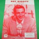HOT DIGGITY (DOG ZIGGITY BOOM) Piano/Vocal/Guitar Sheet Music PERRY COMO © 1956