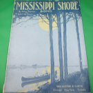 MISSISSIPPI SHORE Vintage Piano/Vocal Sheet Music © 1919