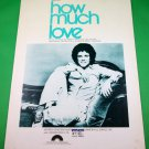 HOW MUCH LOVE Piano/Vocal/Guitar Sheet Music LEO SAYER © 1977