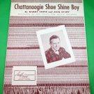 CHATTANOOGIE SHOE SHINE BOY Original Piano/Vocal Sheet Music RED FOLEY © 1950
