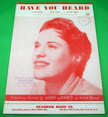 HAVE YOU HEARD Piano/Vocal Sheet Music JONI JAMES © 1952