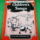 Cole's Universal Library CHILDREN'S SONGS Piano/Vocal Song Book 94 SONGS © 1944
