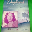 DAYBREAK Vintage Piano/Vocal/Guitar Sheet Music DINAH SHORE © 1942