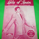 LADY OF SPAIN Original Piano/Vocal Sheet Music EDDIE FISHER © 1944