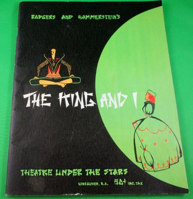 THE KING AND I Original 1958 Souvenir Program THEATRE UNDER THE STARS Vancouver