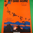MY OHIO HOME Vintage Piano/Vocal/Guitar/Uke/Banjo Sheet Music © 1927