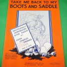 TAKE ME BACK TO MY BOOTS AND SADDLE Vintage Sheet Music JOHN CHARLES THOMAS 1935