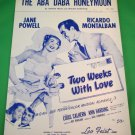 THE ABA DABA HONEYMOON Piano/Vocal Sheet Music TWO WEEKS WITH LOVE © 1942