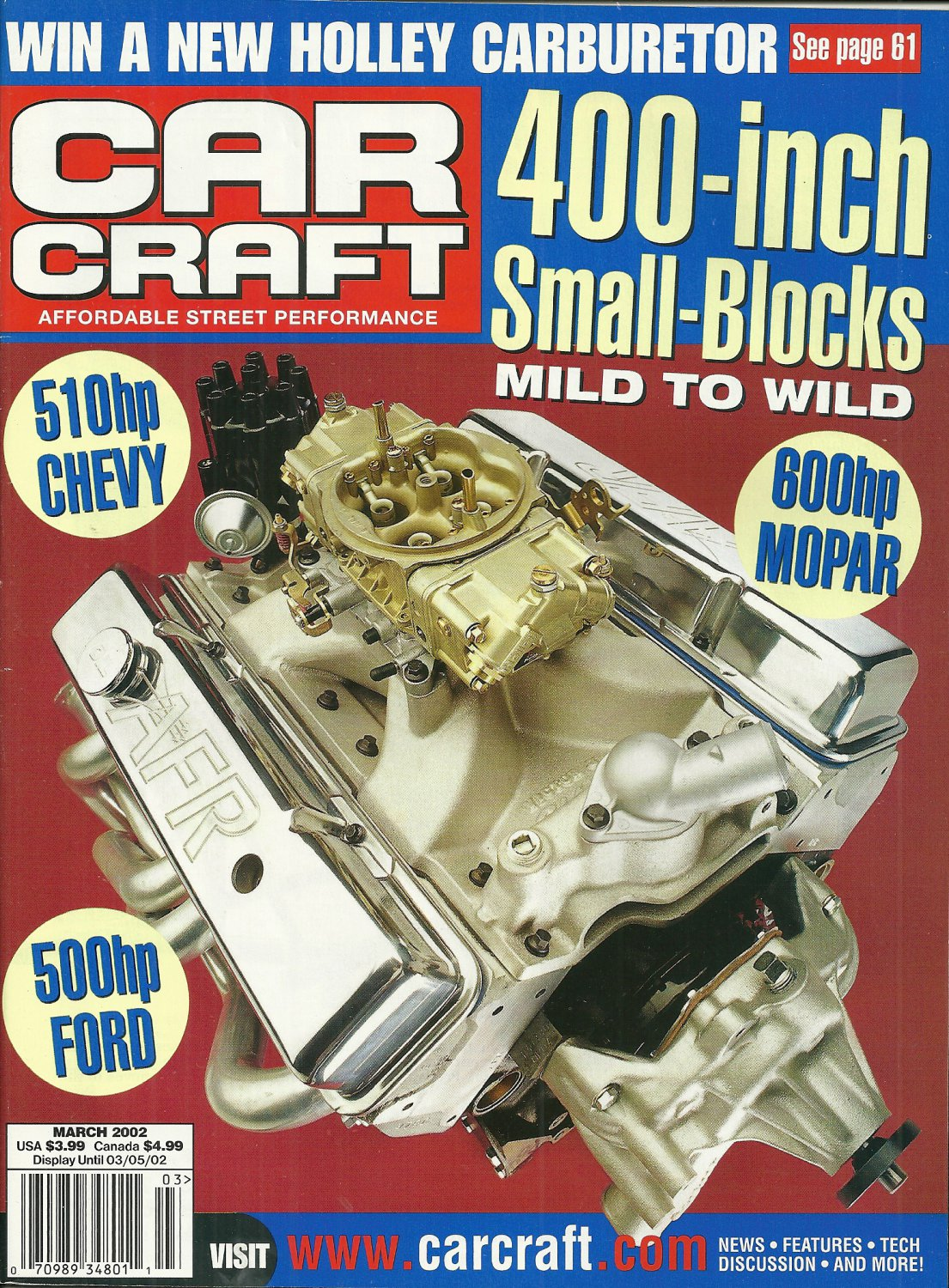 CAR CRAFT MAGAZINE March 2002 400-inch Small-Blocks 510 hp Chevy 500 hp Ford