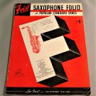 Feist SAXOPHONE Folio of Popular Songs w/ Piano Accompaniments 10 Songs © 1927