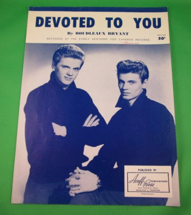DEVOTED TO YOU Vintage/Piano/Vocal/Guitar Sheet Music THE EVERLY BROTHERS © 1958