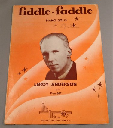 FIDDLE FADDLE Piano Solo Sheet Music LEROY ANDERSON © 1947