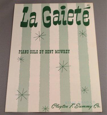 LA GAIET� Piano Solo Sheet Music by Dent Mowrey © 1942
