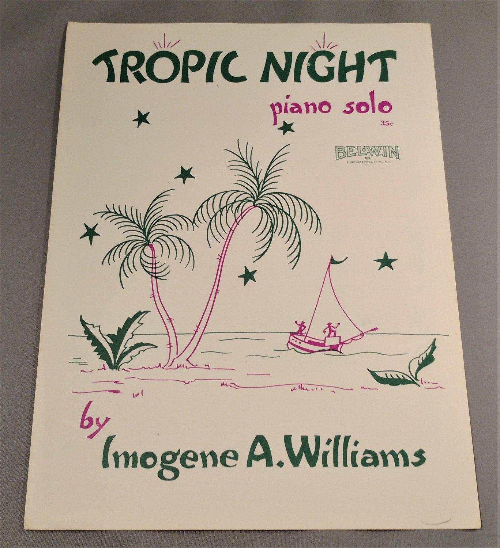TROPIC NIGHT Piano Solo Sheet Music Imogene A. Williams © 1955