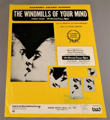 THE WINDMILLS OF YOUR MIND Theme From Thomas Crown Affair Sheet Music © 1968