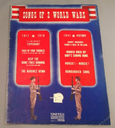 SONGS OF 2 WORLD WARS Song Book - 8 Songs from WWI and WWII c. 1946