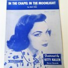 IN THE CHAPEL IN THE MOONLIGHT Sheet Music © 1936 Kitty Kallen Cover