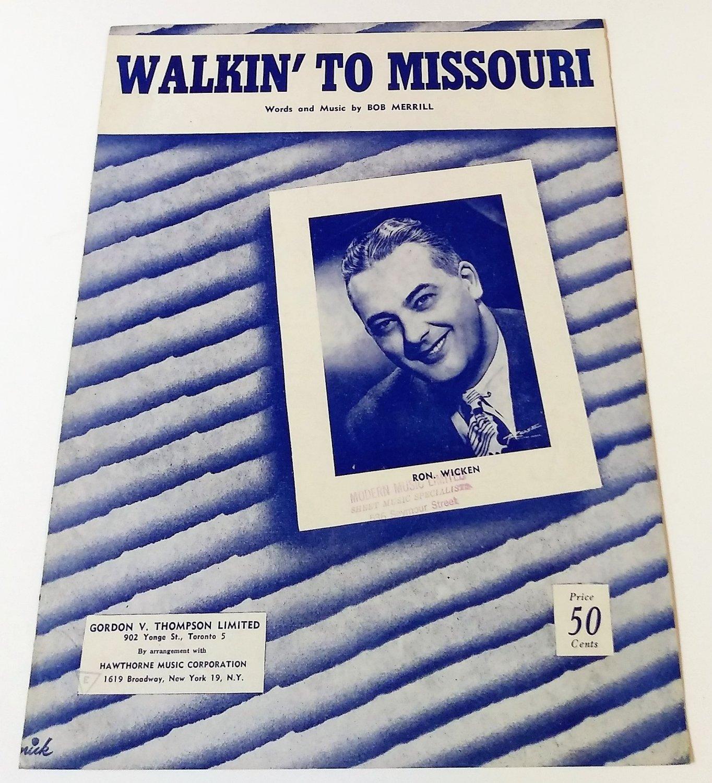 WALKIN' TO MISSOURI Piano/Vocal/Guitar Sheet Music RON WICKEN COVER © 1952