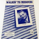 WALKIN' TO MISSOURI Piano/Vocal/Guitar Sheet Music RON WICKEN COVER © 1952