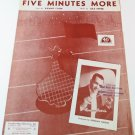 FIVE MINUTES MORE Piano/Vocal/Guitar Sheet Music SAMMY CAHN & JULE STYNE © 1946