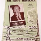 THE HAPPY WANDERER (VAL-DE RI — VAL-DE RA) Sheet Music HENRI RENÉ © 1954