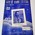 LET IT SNOW! LET IT SNOW! LET IT SNOW! Piano/Vocal Sheet Music LEN HOPKINS ©1945