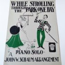 WHILE STROLLING THROUGH THE PARK ONE DAY Piano/Vocal Sheet Music