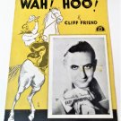 WAH! HOO! Piano/Vocal/Guitar Sheet Music GUY LOMBARDO © 1936