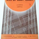 BLESS MY DADDY TO-NIGHT Piano/Vocal/Guitar Sheet Music © 1942